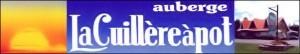 L'Auberge la Cuillère à Pot et vos hôtes Véronique et Marc Meunier vous acceuilleront.